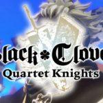 Black Clover: Quartet Knights: +9 трейнер