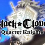 Black Clover: Quartet Knights: +9 трейнер