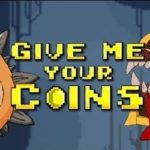 Give Me Your Coins: Скриншоты